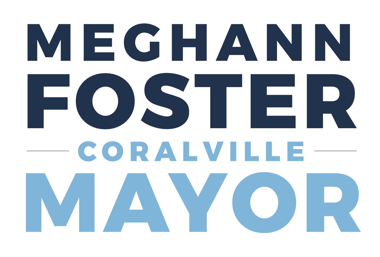 Meghann Foster for Coralville Mayor